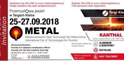 XXII Międzynarodowe Targi Technologii dla Odlewnictwa METAL Kielce w dniach 25 – 27.09.2018r.